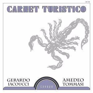 Amedeo Tommasi & Gerardo Iacoucci: Carnet turistico