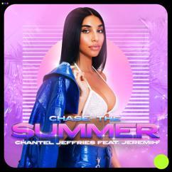 Chantel Jeffries, Jeremih: Chase The Summer