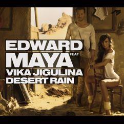 Edward Maya, Vika Jigulina: Desert Rain (feat. Vika Jigulina)