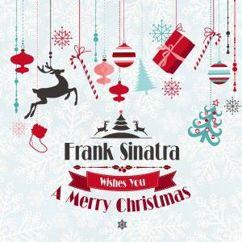 Frank Sinatra: Frank Sinatra Wishes You a Merry Christmas