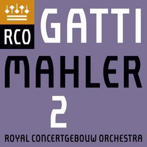 "Royal Concertgebouw Orchestra: Mahler: Symphony No. 2, ""Resurrection"" (Live)"