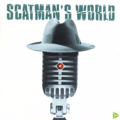Scatman John: Time (Take Your Time)
