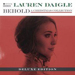 Lauren Daigle: Behold (Deluxe)