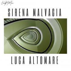 Luca Altomare: Sirena Malvagia