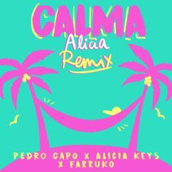 Pedro Capó, Alicia Keys & Farruko: Calma (Alicia Remix)