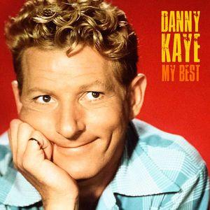 Danny Kaye: My Best (Remastered)