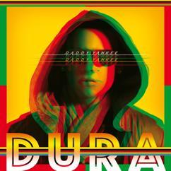 Daddy Yankee: Dura