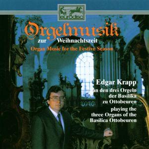 Edgar Krapp: Orgelmusik zur Weihnachtszeit