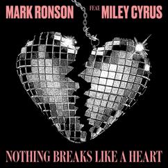 Mark Ronson feat. Miley Cyrus: Nothing Breaks Like a Heart