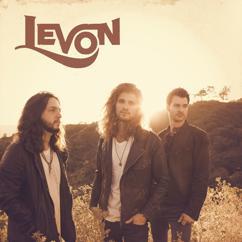 Levon: Why Oh Why