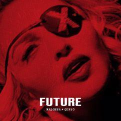 Madonna, Quavo: Future