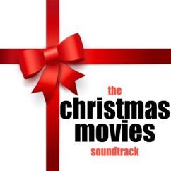 Various Artists: The Christmas Movies Soundtrack