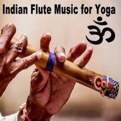 Flute Meditation: Indian Flute Music for Yoga (Bansuri Music, Instrumental Music, Calming Music & Yoga Music)