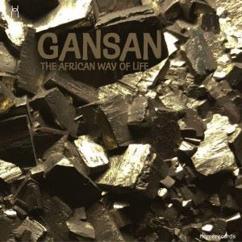 GanSan: The African Way of Life