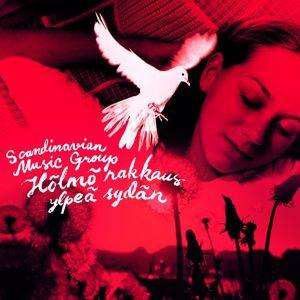 Scandinavian Music Group: Hölmö rakkaus ylpeä sydän