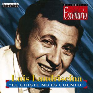 Luis Landriscina: El Chiste No Es Cuento (Live)