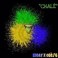 Edday feat. Obèj'G: Chalè