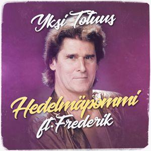 Yksi Totuus feat. Frederik: Hedelmäpommi