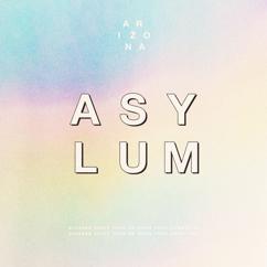 A R I Z O N A: ASYLUM