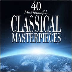 Various Artists: 40 Most Beautiful Classical Masterpieces