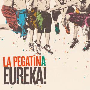 La Pegatina: Eureka!