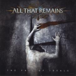 All That Remains: Indictment