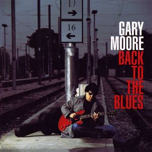 Gary Moore: Back to the Blues