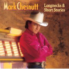 Mark Chesnutt: Longnecks & Short Stories
