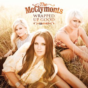 The McClymonts: Wrapped Up Good