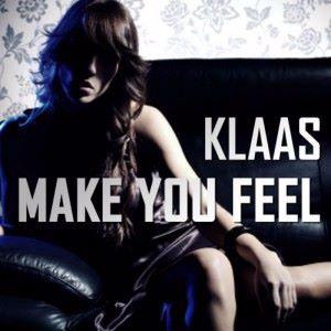 Klaas: Make You Feel