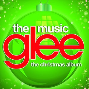 Glee Cast: Glee: The Music, The Christmas Album