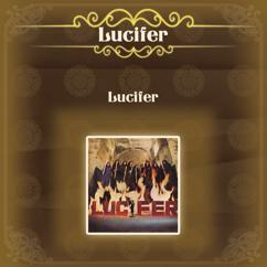 Lucifer:  Lucifer