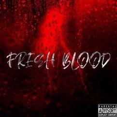 Kent: Freshblood