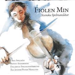 Orsa Spelmän, Benny Andersson, Dalarnas Spelmansförbund, Åsa Jinder, Peter Hedlund: Fiolen min - Svenska spelmanslåtar