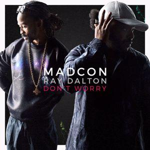 Madcon, Ray Dalton: Don't Worry
