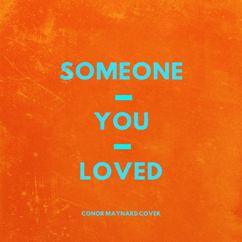 Conor Maynard: Someone You Loved