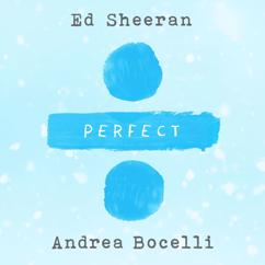 Ed Sheeran: Perfect (with Andrea Bocelli)