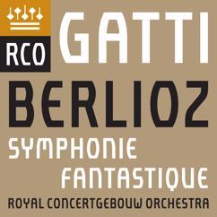 Royal Concertgebouw Orchestra: Berlioz: Symphonie fantastique (Live)