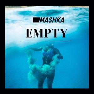 Mashka: Empty