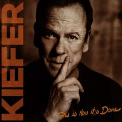 Kiefer Sutherland: This Is How It's Done