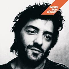 Rachid Taha: Safi (Album Version)