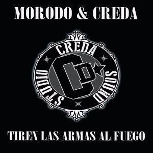 Morodo feat. B.Boy Maks, Rhez Ozm & Creda: Tiren las Armas