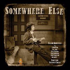 Killian Mansfield: Somewhere Else