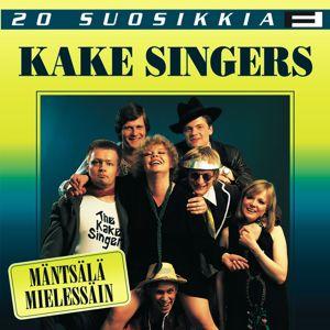 Kake Singers: 20 Suosikkia / Mäntsälä mielessäin
