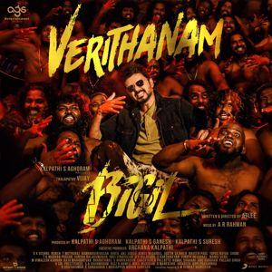 "A.R. Rahman: Verithanam (From ""Bigil"")"