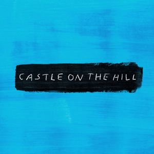 Ed Sheeran: Castle on the Hill
