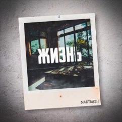Mastaash: Жизнь