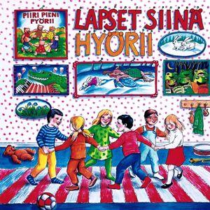 Various Artists: Lapset siinä hyörii