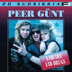 Peer Günt: 20 Suosikkia / Liquire And Drugs
