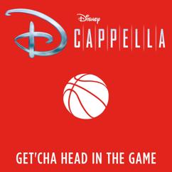 DCappella: Get'cha Head in the Game